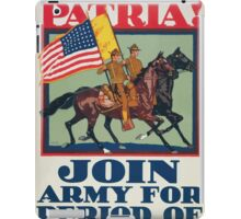 Pro patria! Join Army for period of war iPad Case/Skin