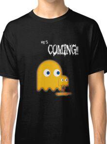 He's Coming....... Classic T-Shirt