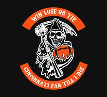Win Lose Or Tie Cincinnati Fan Till I Die. Unisex T-Shirt