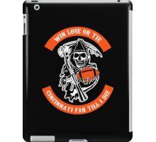 Win Lose Or Tie Cincinnati Fan Till I Die. iPad Case/Skin