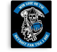 Win Lose Or Tie Carolina Fan Till I Die. Canvas Print