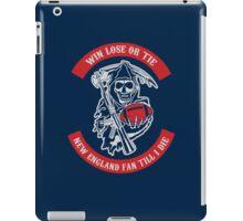 Win Lose Or Tie New England Fan Till I Die. iPad Case/Skin