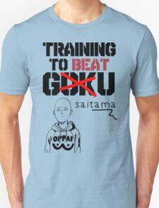 training to beat saitama! T-Shirt