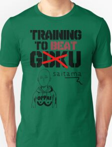 training to beat saitama! T-Shirt