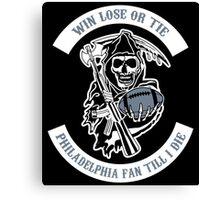 Win Lose Or Tie Philadelphia Fan Till I Die. Canvas Print