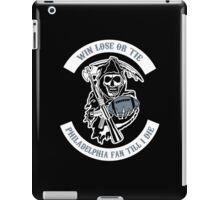 Win Lose Or Tie Philadelphia Fan Till I Die. iPad Case/Skin
