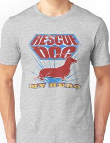 Rescue Dog! My Hero (#4) T-Shirt