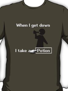 When I Get Down... T-Shirt