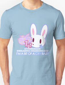 I'm a bit of a Cry Baby Shirts T-Shirt