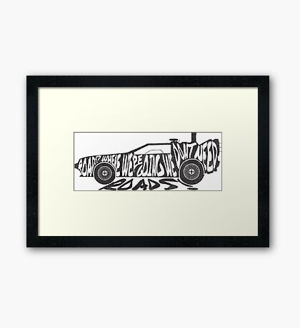 Roads? Framed Print