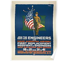 Join the engineers and make American history First replacement regiment of engineers Poster