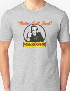 Better Call Saul!! T-Shirt