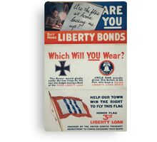 Help our town win the right to fly this flag Honor flag 3rd Liberty Loan awarded by the United States Treasury Department to towns exceeding their quota Canvas Print