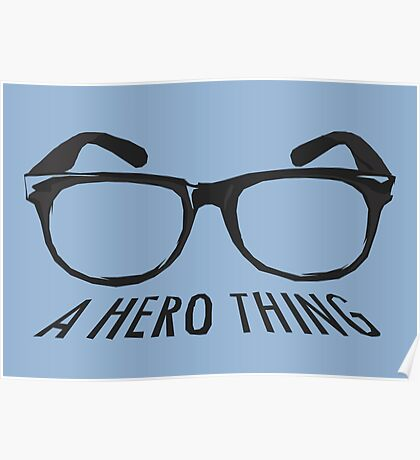 A super hero needs a disguise! Poster