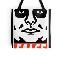 ...FALSE Tote Bag