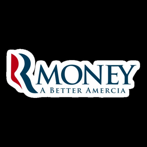 R-Money: A Better Amercia by bokeen