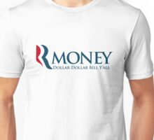 R-Money: Dollar Dollar Bill Y'all Unisex T-Shirt