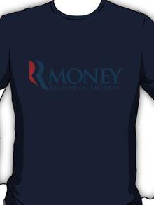R-Money: Believe in Amercia T-Shirt