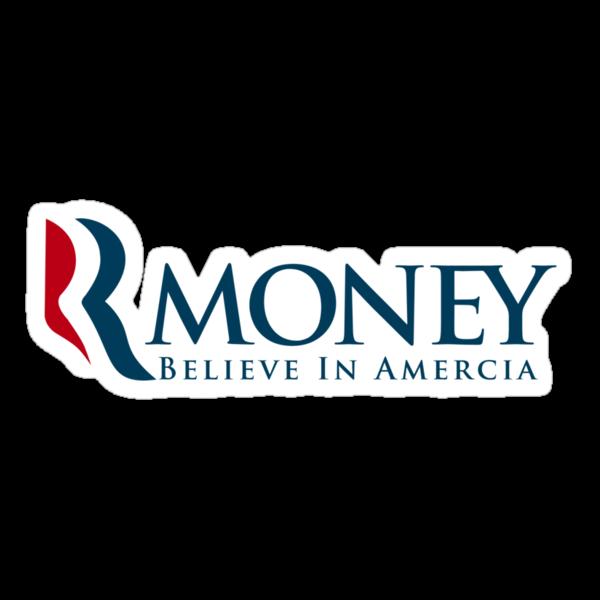 R-Money: Believe in Amercia by bokeen