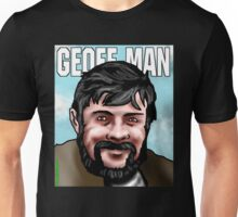 Geoff Keegan - Geoff Man Unisex T-Shirt