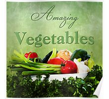 Amazing Vegetables  Poster