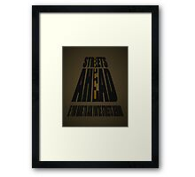 If You Have To Ask... Framed Print