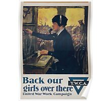 Back our girls over there United War Work Campaign Poster