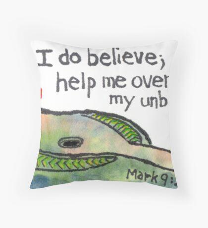 I Do Believe Throw Pillow