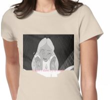 """Alice """"I wish I didn't cry so much"""" Womens Fitted T-Shirt"""