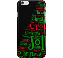 Happy Holly Jolly Christmas Therapy iPhone Case/Skin