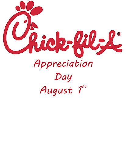 Chick-Fil-A Appreciation Day by Kingofgraphics