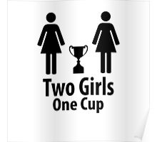 Two Girls One Cup - Parody Poster