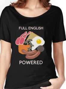 Full English Powered. Women's Relaxed Fit T-Shirt