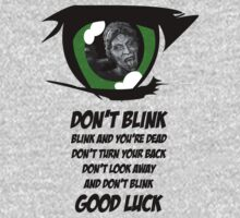 Don't Blink. Good Luck. Kids Clothes