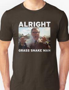 Alright Grass Snake Man? T-Shirt