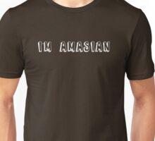 I'm amasian Unisex T-Shirt