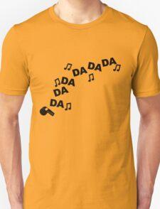 Da Da Da Da T-Shirt