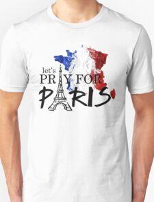 let's pray for paris T-Shirt