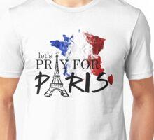 let's pray for paris Unisex T-Shirt