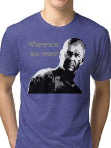 Yippee-ki-yay Tri-blend T-Shirt