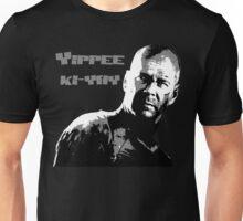 Yippee-ki-yay Unisex T-Shirt