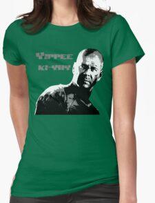 Yippee-ki-yay Womens Fitted T-Shirt