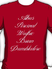 Albus Percival Wulfric Brian Dumbledore T-Shirt
