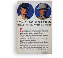 The combination that will win the war Canvas Print
