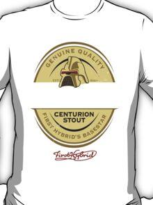 Centurion Stout! (Battlestar Galactica) T-Shirt
