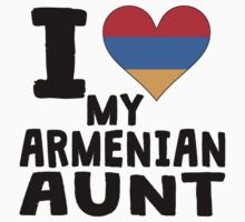 I Heart My Armenian Aunt Kids Clothes