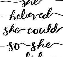 she believed she could so she did by oliviabalcer