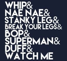 Watch Me | Whip and Nae Nae Typography Kids Tee