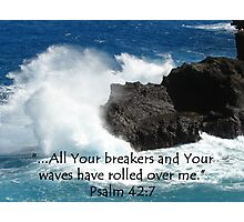 """Psalm 42:7""  by Carter L. Shepard Photographic Print"