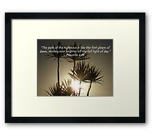 """Proverbs 4:18""  by Carter L. Shepard Framed Print"